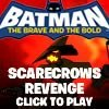 The Scarecrow has stolen fear gas from Gotham labs. Your job is to help Batman in this fantastic platform game, find the fear gas and capture The Scarecrow, before all of Gotham is destroyed. Use Batman